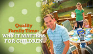 Quality Family Time: Why It Matters for Kids